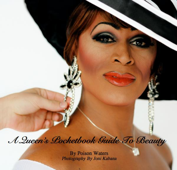 A Queen's Pocketbook Guide To Beauty by Poison Waters